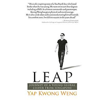 LEAP - Journey of a Young Global Leader from Singapore by Yap Kwong We