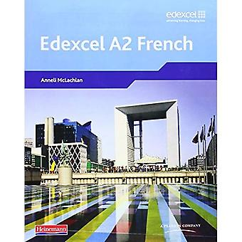 Edexcel A2 French Student Book and CD-ROM (Edexcel A Level French)