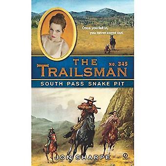 South Pass Snakepit (Trailsman Series #345)
