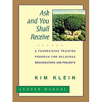 Ask and You Shall Recieve: A Fundraising Training Program for Religious Organizations and Projects