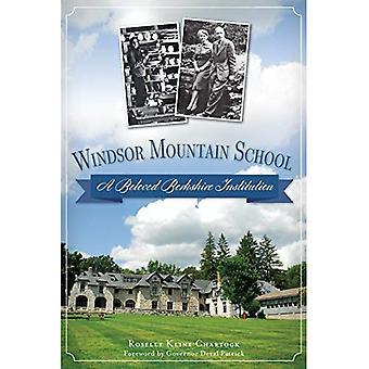 Windsor berg skola: En älskade Berkshire Institution (sevärdheter)