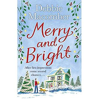 Merry and Bright: A Christmas Novel - Christmas