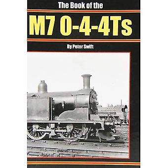 The Book of the M7 0-4-4 Ts