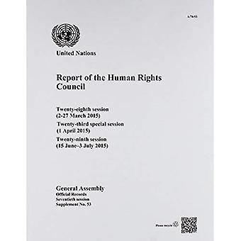 Verslag van de Raad voor mensenrechten: achtentwintigste zitting (2-27 maart 2015) 23e bijzondere zitting (1 April...