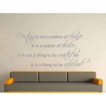 Destiny Is Not A Matter of Chance Wall Art Sticker - Silver