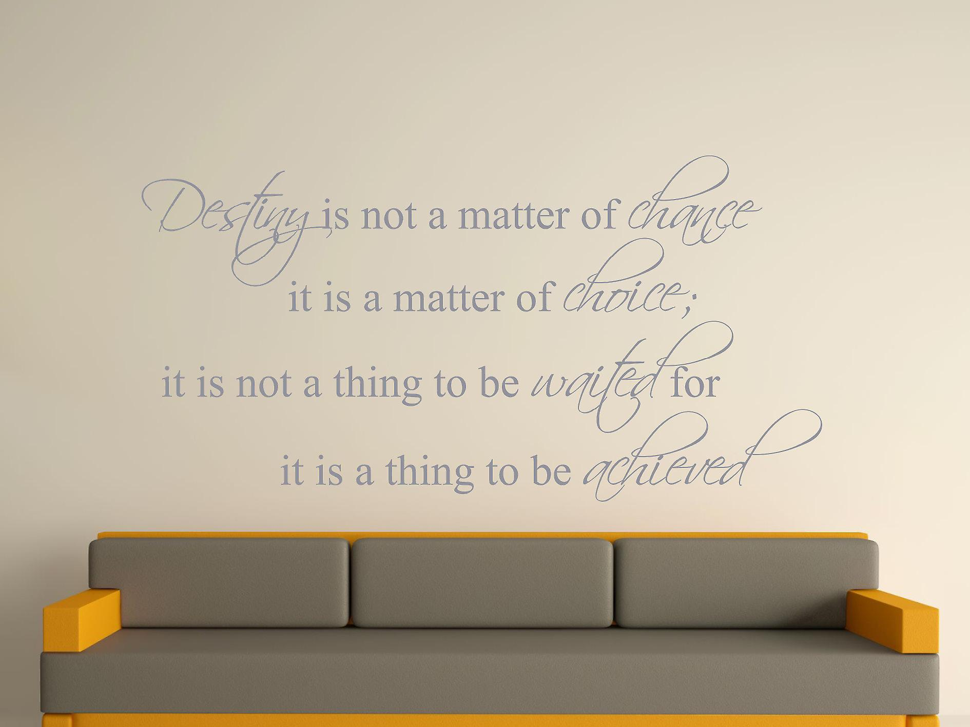 Destiny Is Not A Matter of Chance Wall Art Sticker - Silver