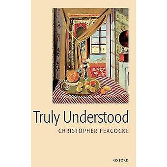 Truly Understood by Peacocke & Christopher