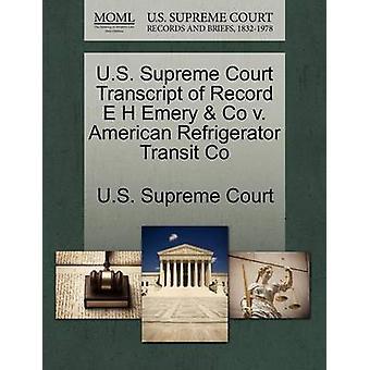 E.U. Supremo Tribunal transcrição de registro E H Emery Co v. Co de trânsito frigorífico americano pela Suprema Corte dos EUA