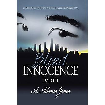 Blind Innocence by Jones & A. Adams