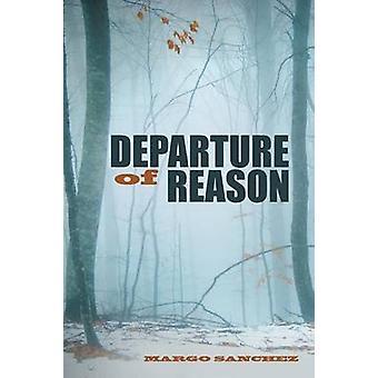 Departure of Reason by Sanchez & Margo