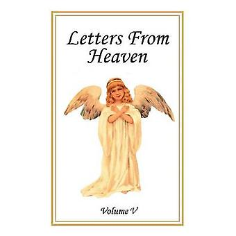 Letters From Heaven Volume 5 by Laudem Gloriae