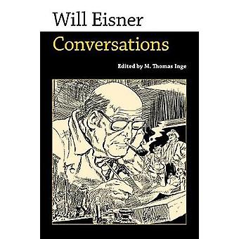 Will Eisner Conversations by Inge & M Thomas