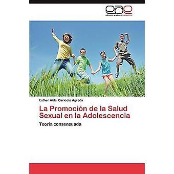 La Promocion de La Salud sessuale En La passato da Caricote Agreda Esther Aida