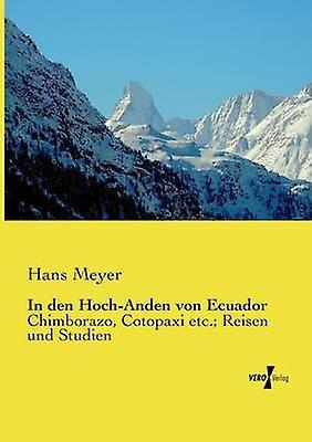 In den HochAnden von Ecuador by Meyer & Hans