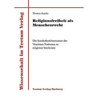 Religionsfreiheit als Menschenrecht by Lemke & Thomas