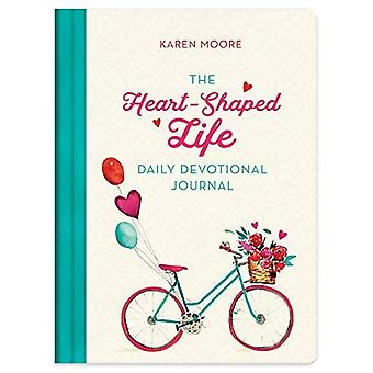 The Heart-Shaped Life Daily� Devotional Journal (Heart-Shaped Life)