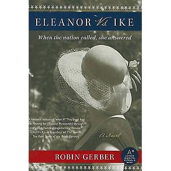 Eleanor Vs. Ike by Robin Gerber - 9780061373213 Book