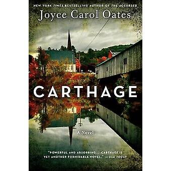 Carthage by Joyce Carol Oates - 9780062208132 Book