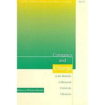 Constancy and Change in the Worklife of Research University Librarian