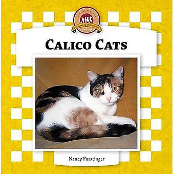 Calico Cats by Nancy Furstinger - 9781596792654 Book