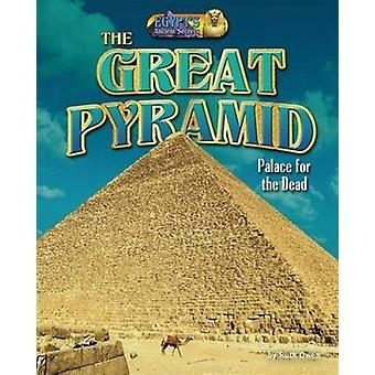The Great Pyramid - Palace for the Dead by Ruth Owen - 9781684020232 B