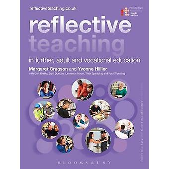 Reflective Teaching in Further - Adult and Vocational Education (4th