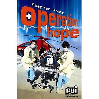 Operation Hope by Stephen Potts - Nigel Dobbyn - 9781842996911 Book