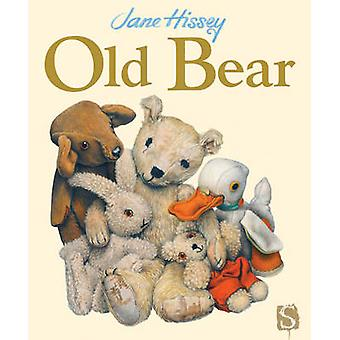 Old Bear by Jane Hissey - Jane Hissey - 9781908759993 Book