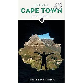 Secret Cape Town by Justin Fox - Alison Westwood - 9782361951405 Book