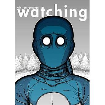 Watching by Winstone Rowntree