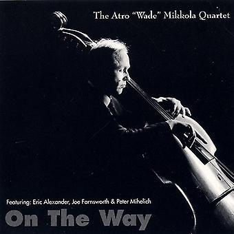 Wade Mikkola Quartet - On the Way [CD] USA import