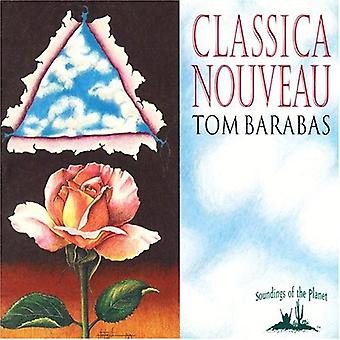 Tom Barabas - Classica Nouveau [CD] USA import