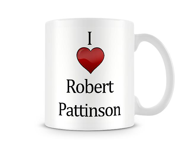 Amo Robert Pattinson Stampato Mug