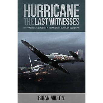 Last Witnesses - Hurricane by Brian Milton - 9780233004549 Book