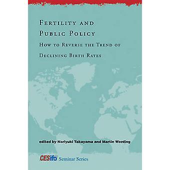 La fertilité et la politique publique - comment faire pour inverser la tendance de la baisse des Bi
