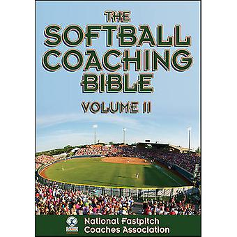 The Softball Coaching Bible - v. 2 (Revised edition) by National Fastp