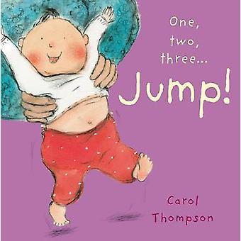 Jump! by Carol Thompson - Carol Thompson - 9781846436154 Book