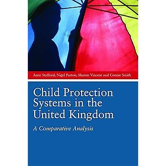 Child Protection Systems in the United Kingdom - A Comparative Analysi