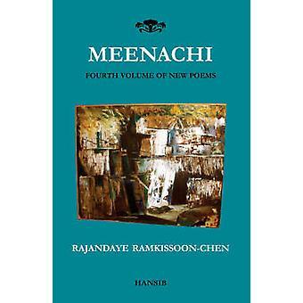 Meenachi - New Poems - v. 4 by Rajandaye Ramkissoon-Chen - 978187051879