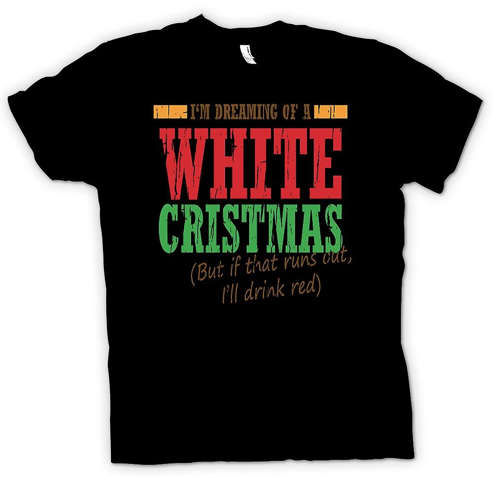 Womens T-shirt - Im Dreaming Of A White Christmas - Funny Christmas