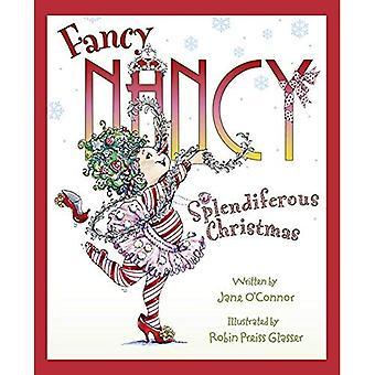 Fancy Nancy - Fancy Nancy Splendiferous Christmas