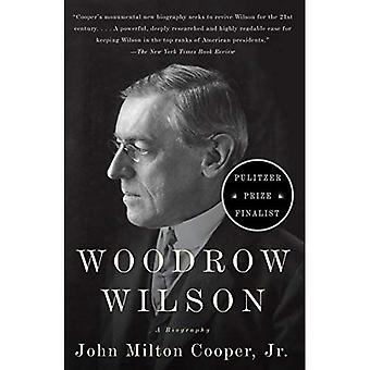 Woodrow Wilson: En biografi