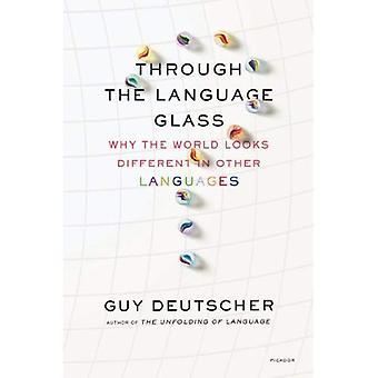 Genom språket glaset: varför världen ser annorlunda ut i andra språk