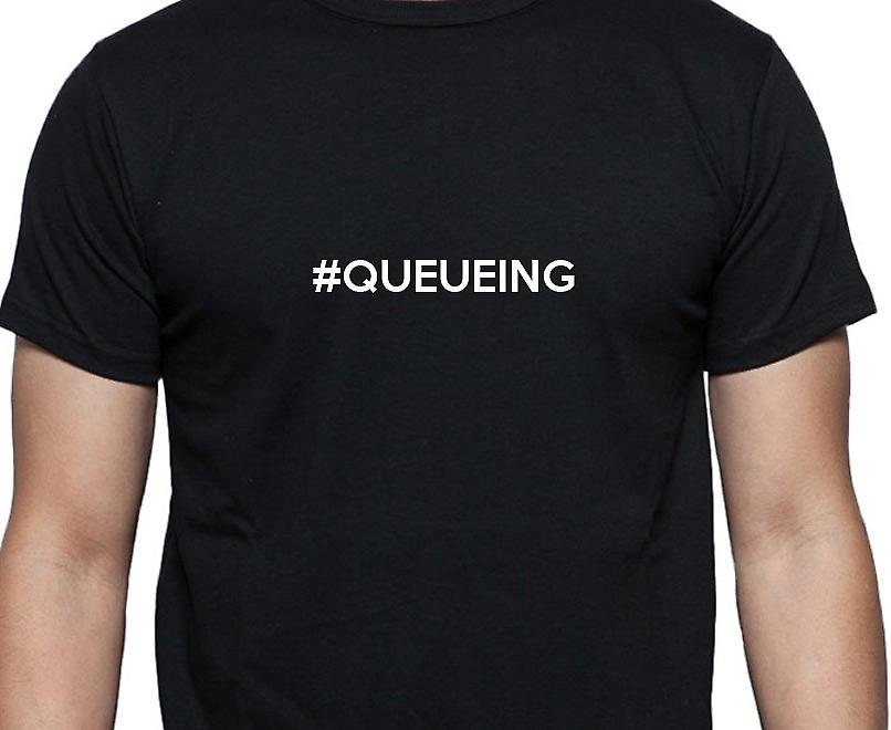 #Queueing Hashag Queueing Black Hand Printed T shirt
