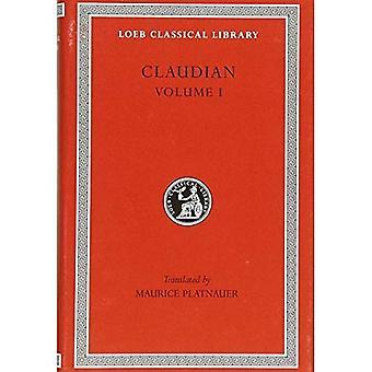 Panegyric på Probinus och Olybrius, mot Rufinus 1 och 2, kriget mot Gildo, mot Eutropius 1 och 2, Fescennine verser om äktenskapet mellan Honorius, Epithalamium till Honorius och Maria, lovsångerna på de tredje och fjärde Consulships av Honorius...