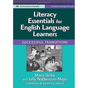 Essentials d'alphabétisation pour les apprenants de langue anglaise: une transition réussie (langue & alphabétisation)