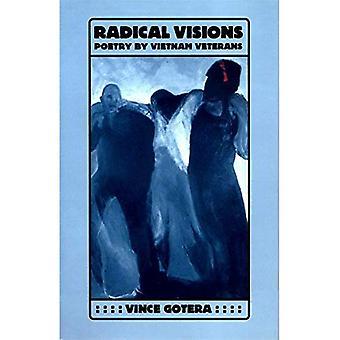 Radical Visions: Poetry by Vietnam Veterans