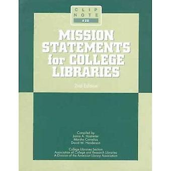 Mission Statements for College Libraries (Clip Notes)