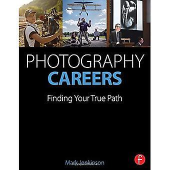 Métiers de la photographie: Trouver votre vrai chemin