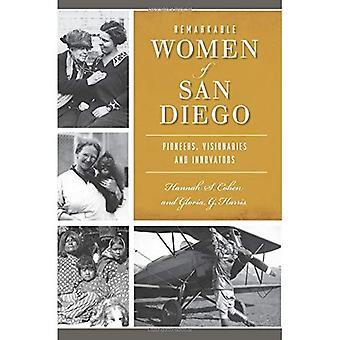 Remarkable Women of San Diego: Pioneers, Visionaries and Innovators (American Heritage)
